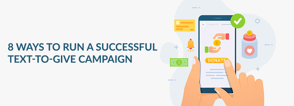 8 Ways to Run a Successful Text-to-Give Campaign