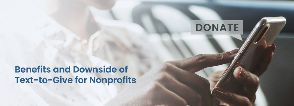 Benefits and Downside of Text-to-Give for Nonprofits